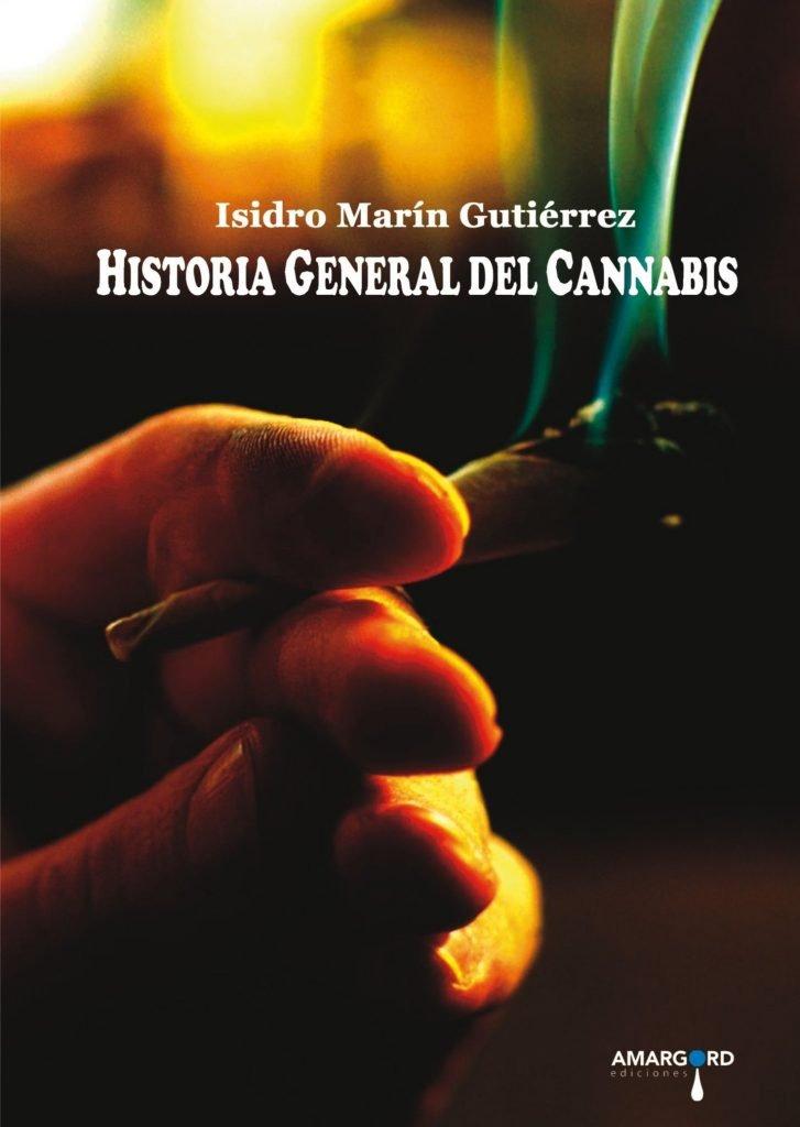 Crítica personal de Historia General del Cannabis, el nuevo libro de Isidro Marín 3